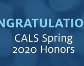 CALS Spring 2020 Honors List - Dean's List